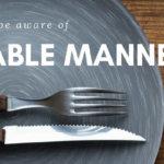 テーブルマナーを身に着けよう