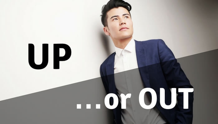 Up or Out アップ・オア・アウト